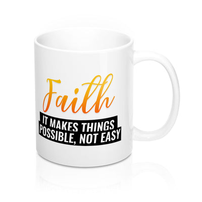 What Faith Means Mugs