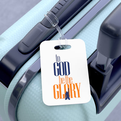 To God be the Glory Always Bag Tag