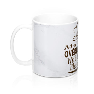 My Cup Overflows with Your Blessings Mug