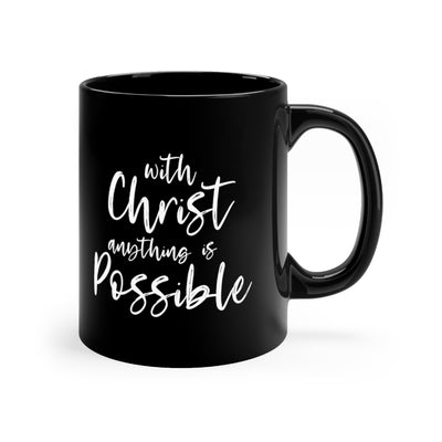 With Christ anything is Possible Black mug