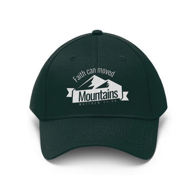 Our Faith Can Moved Mountains Unisex Twill Hat