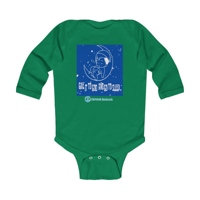 GIVE IT TO GOD AND GO TO SLEEP Infant Long Sleeve Bodysuit