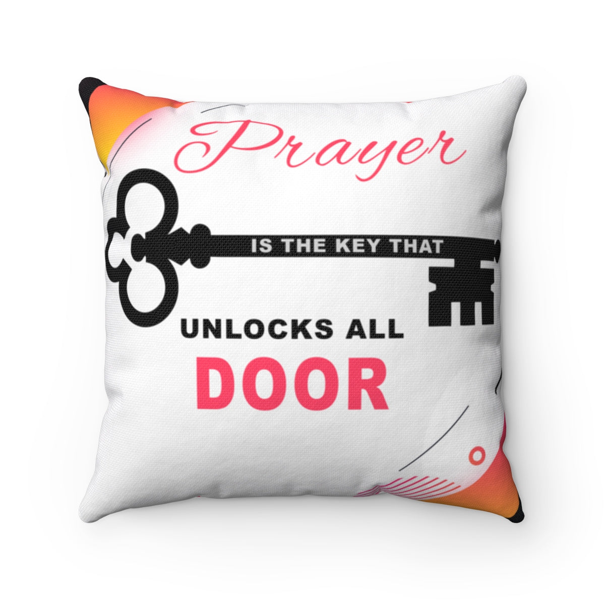 Prayer That Unlock Door Square Pillow