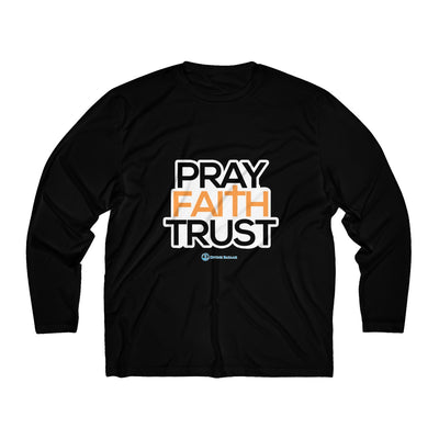Pray Faith Trust Men's Long Sleeve Tee