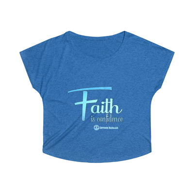 Faith is Confidence Women's  Dolman