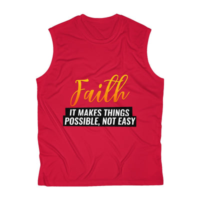 Faith Means To You Men's Sleeveless Performance Tee