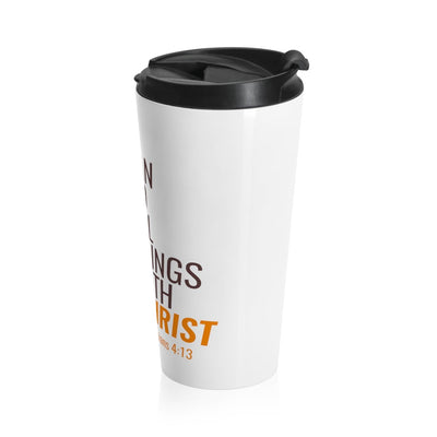 All Things With Christ Stainless Steel Travel Mug
