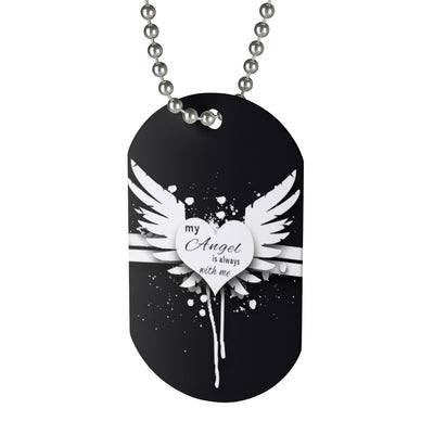 Dog Tag My Angel is always with me