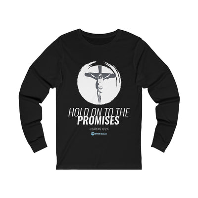 Hold On To The Promises Unisex Jersey Long Sleeve Tee