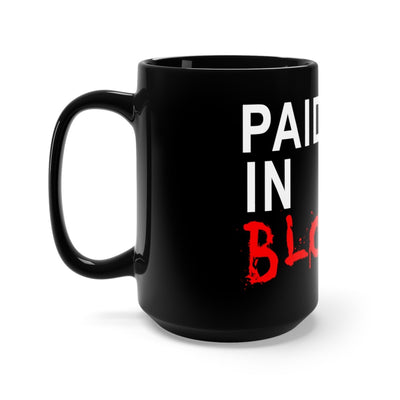 Black Mug 15oz - Paid in Blood