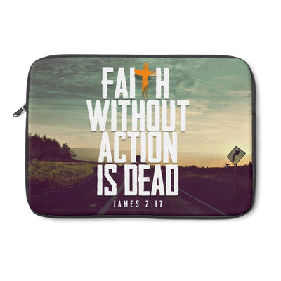 Faith without Action is Dead Laptop Sleeve