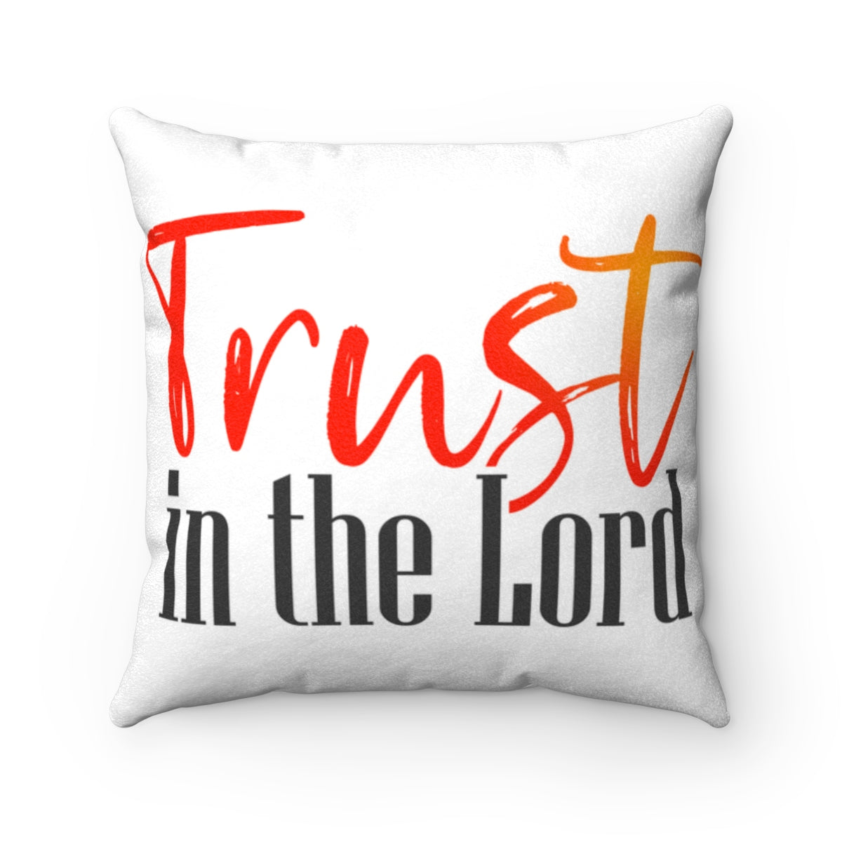 Trust in the Lord Faux Suede Square Pillow