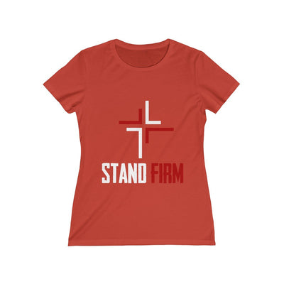 Stand Firm Women's Missy Tee