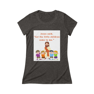 Let The Children Triblend Short Sleeve Tee