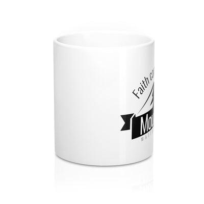 Faith That Moves Mountains Mug