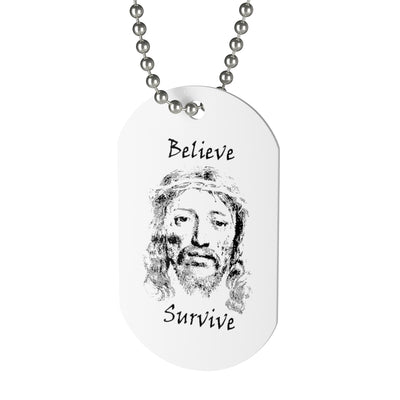 Believe & Survive Dog Tag