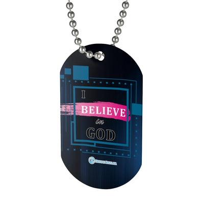 Dog Tag - I Believe in God