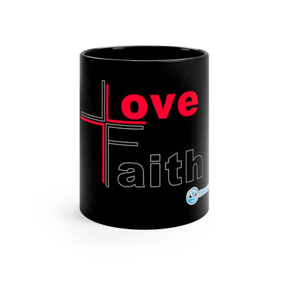 Faith and Love - 11oz Mug