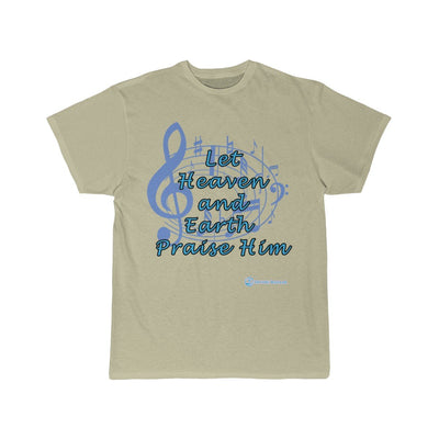 Men's Short Sleeve Tee- Let Heaven and Earth Praise Him