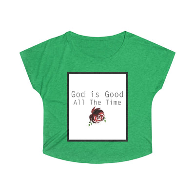 God is Good All The Time Women's Dolman