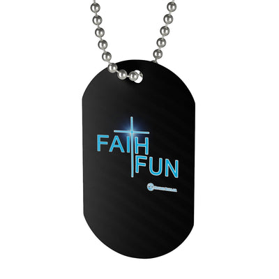 Dog Tag - Faith and Fun