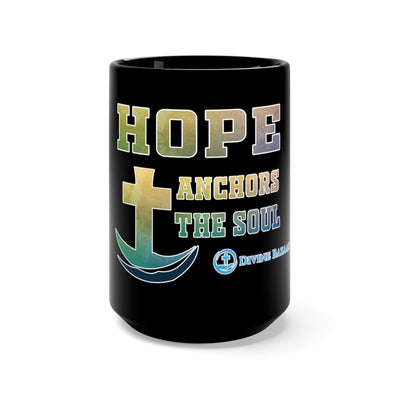 Hope - Anchor The Soul - 15oz Mug