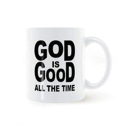 """God Is Good All the Time"" Coffee Mug - The Divine Bazaar"