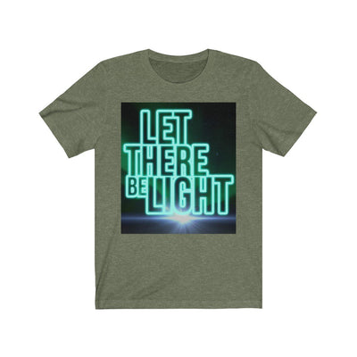 Let There Be Light (Unisex Jersey Short Sleeve Tee)