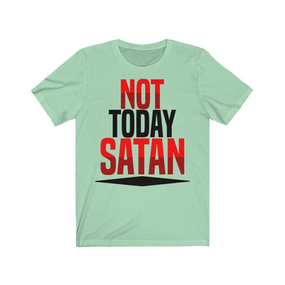 Unisex Jersey Short Sleeve Tee- Not Today Satan