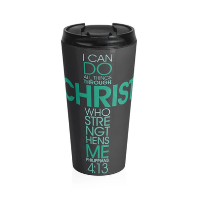 Stainless Steel Travel Mug - I Can Do All Things Through Christ