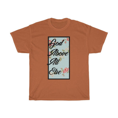 Unisex Heavy Cotton Tee- God Above All Else