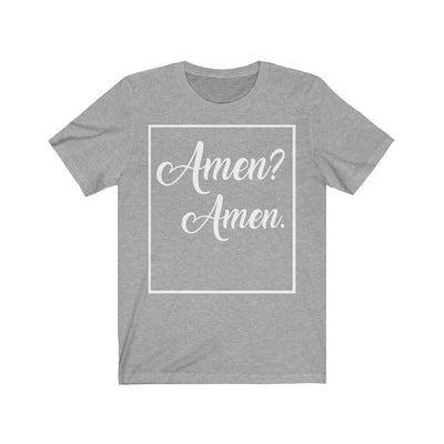 Amen? Unisex Jersey Short Sleeve Tee