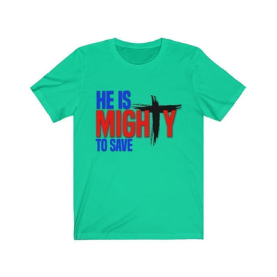 He Is Mighty Unisex Jersey Short Sleeve Tee