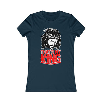 My King - Women's Favorite Tee