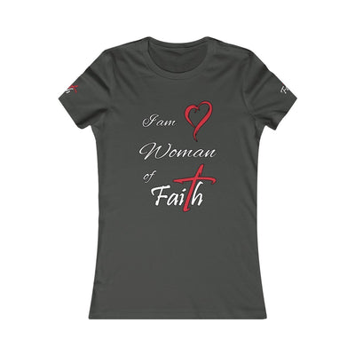 Woman of Faith - Women's Favorite Fit Tee