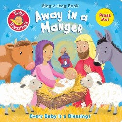 Away in a Manger: Sing-Along Book