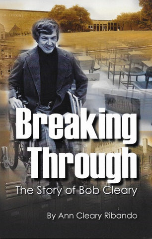 Breaking Through: The Story of Bob Cleary