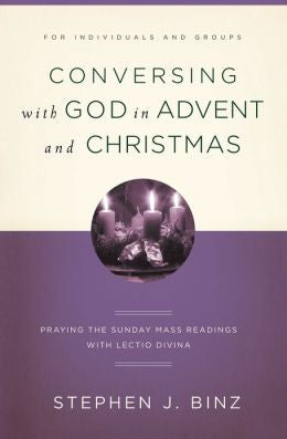 Conversing with God in Advent and Christmas