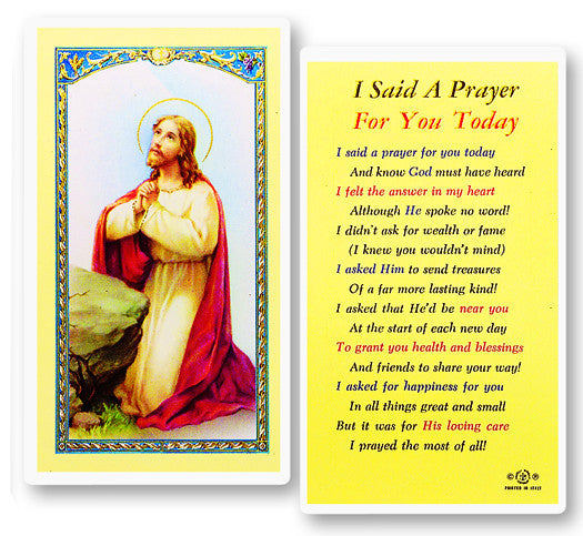 I Said a Prayer for You Today Holy Card