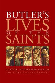 Butler's Lives of the Saints: Concise, Modernized Edition