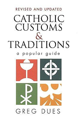 Catholic Customs and Traditions