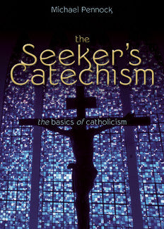 The Seeker's Catechism