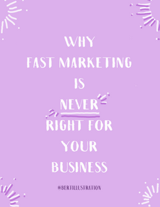Why Fast Marketing is Never Right for Your Business