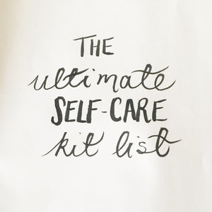 The Ultimate Self-Care Kit List