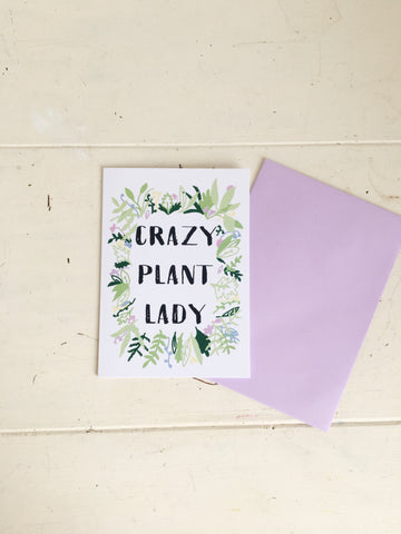 Crazy Plant Lady Greetings Card A6