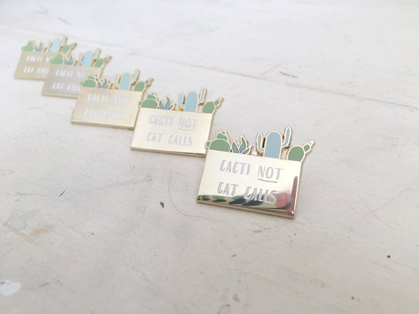 Cacti not Cat Calls Gold Enamel Pin