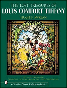 The Lost Treasures of Louis Comfort Tiffany