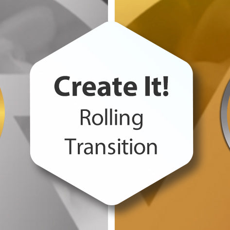 Create It! Rolling Transition