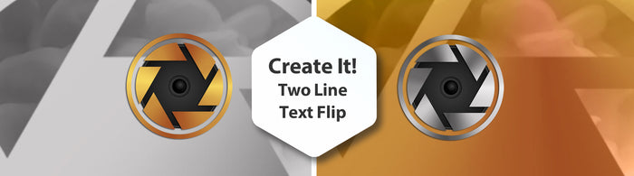 Create It!  Two Line Text Flip