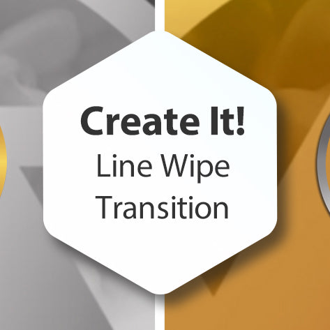 Create It! Line Wipe Transition